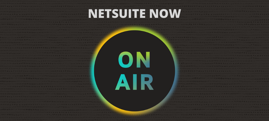 Khám phá giải pháp ERP 100% Cloud-Based tại sự kiện công nghệ lớn nhất năm – NetSuite Now On Air 2020