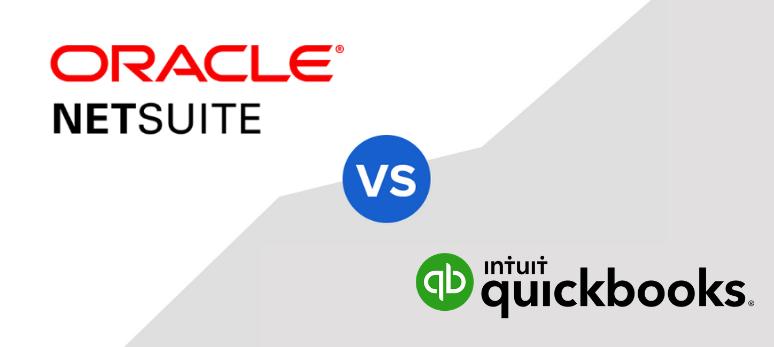 So sánh cơ bản giữa NetSuite ERP và Quickbooks (cập nhật 2021)