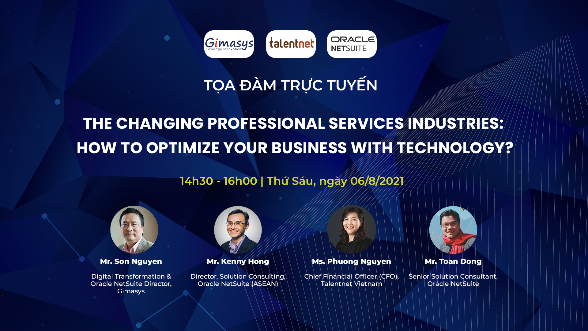 """Tọa đàm """"The Changing Professional Services Industries: How to optimize your business with technology?"""" ngày 06/8/2021"""